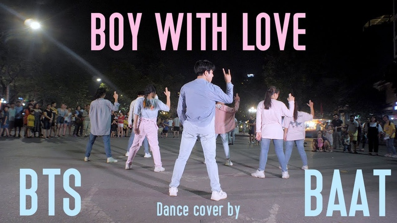 [KPOP IN PUBLIC] BTS (방탄소년단) 작은 것들을 위한 시(Boy With Luv)feat. Halsey  Dance cover by BAAT From Vietnam