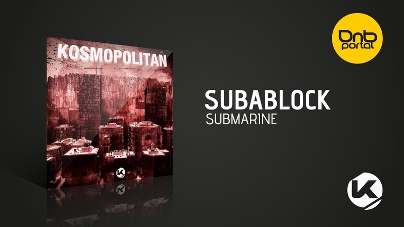 Subablock - Submarine [Kosen Production]