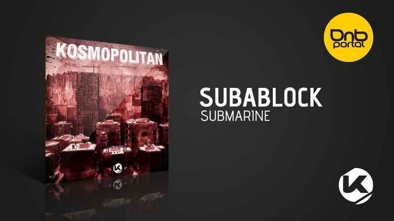 Subablock - Submarine [Kosen Production]