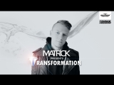 MatricK - Transformation #166 (Radio Record) 01-06-2018