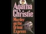 Murder on the Orient Express by Agatha Christie - Part 1