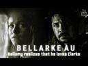 Bellarke AU - Bellamy realizes that he loves Clarke