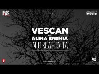 Vescan cu Alina Eremia - In Dreapta Ta