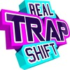 #REAL #TRAP #SHIFT