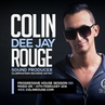 Colin Rouge - Progressive House Session Vol. 1 [Clubmasters Records Artist]