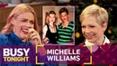 BFFs Michelle Williams Busy Philipps Almost Died on Jet Skis Busy Tonight E!