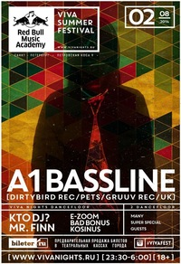 02.08 * VIVA SUMMER FESTIVAL * A1.BASSLINE (UK)
