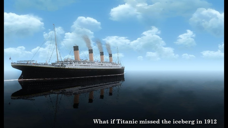 Ship Theory's 1: What if Titanic missed the iceberg in 1912