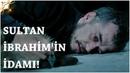 Muhteşem Yüzyıl Kösem - Yeni Sezon 30.Bölüm 60.Bölüm Sultan İbrahimin İdamı!