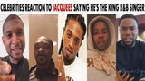 Celebs React To Jacquees Saying He's This Generation's