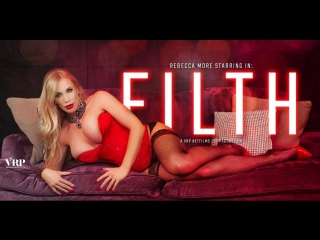 #vron rebecca more (filth / 23.03.2018) [2018 г., virtual reality, vr, 1920p] [oculus]