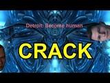 Detroit Become human - C R A C K
