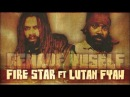 Fire Star ft Lutan Fyah - Behave Yuself [Rumble Rock Records] May 2013