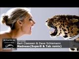 ASOT 384 Bart Claessen &amp Dave Schiemann - Madness (Super8 &amp Tab Remix)