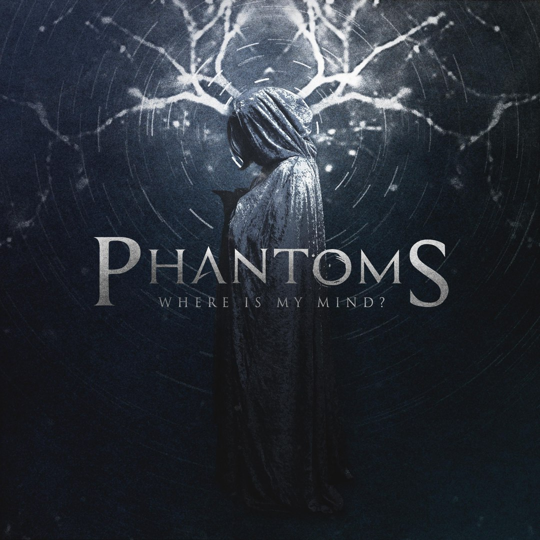 Phantoms - Where Is My Mind [EP] (2015)