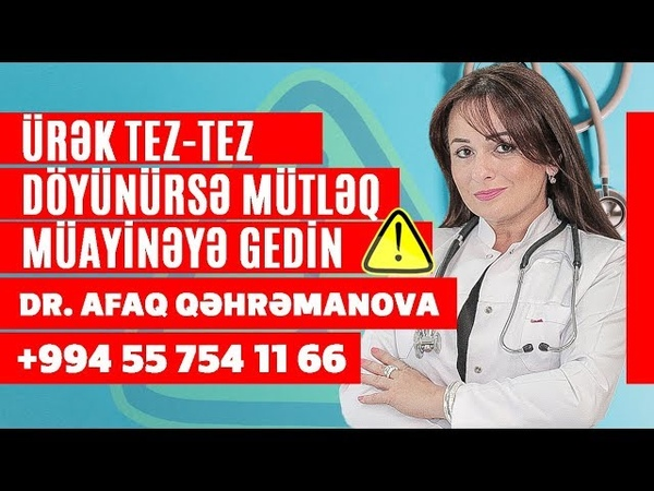 Urek tez tez doyunurse gecikmeden kardioloqa muraciet edin Kardioloq Afaq Qehremanova Medplus TV