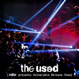 The Used альбом Rdio Presents Vulnerable Release Show