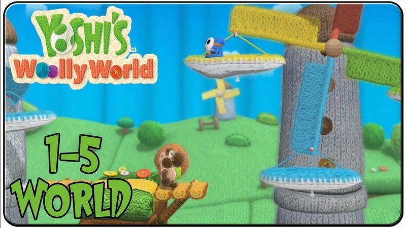 Yoshi wooly world 1-5 Пятый уровень прекрасной игры под названием Knitty Knotty Windmill Hill