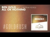 Ben Gold feat. Christina Novelli - All Or Nothing A State Of Trance Episode 678