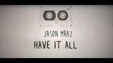 Jason Mraz - Have It All LYRICS (Sub Espa