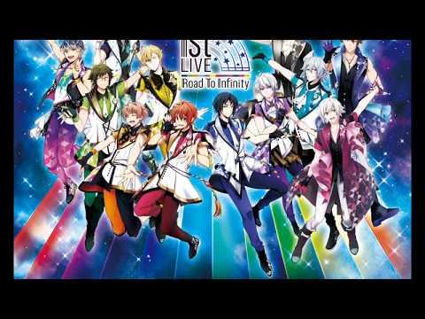 【ナナライ】アイドリッシュセブン 1st LIVE「Road To Infinity」セトリメドレー【1日目123