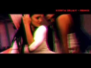Kosta Dejay - Dirty Bitch 2k13