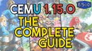 Cemu 1.15.0 | The Complete Guide to Wii U Emulation