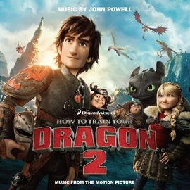 John Powell альбом How to Train Your Dragon 2 (Music from the Motion Picture)