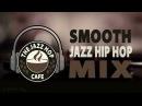 Jazz Hip Hop ► Greatest Hits [Vol. 1]