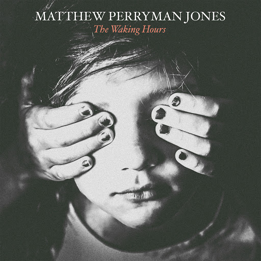 Matthew Perryman Jones альбом The Waking Hours