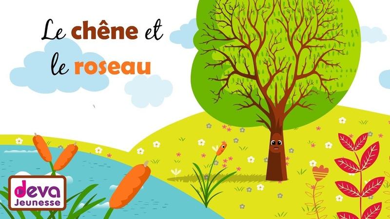 Le chêne et le roseau (paroles et animation)ⒹⒺⓋⒶ Fables de La Fontaine