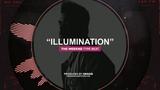 ILLUMINATION The Weeknd Type Beat 2018 New Instru Rnb Trap Rap Instrumental Beats