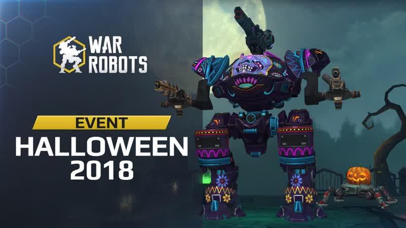 War Robots Event Halloween 2018 Trailer VK HD