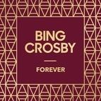 Bing Crosby альбом Forever