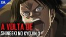 ATTACK ON TITAN 3 VOLTA NERVOSO | Impressões