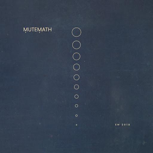 MuteMath альбом EN 2018