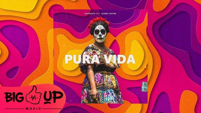 DOOTBEATS - Pura Vida (feat. Gianna Justme) | Official Single