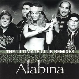 Alabina альбом The Ultimate Club Remixes of Alabina