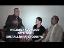 Mirzabek Xolmedov & Fozil Qori & Sherali Jo'rayev 2006 yil