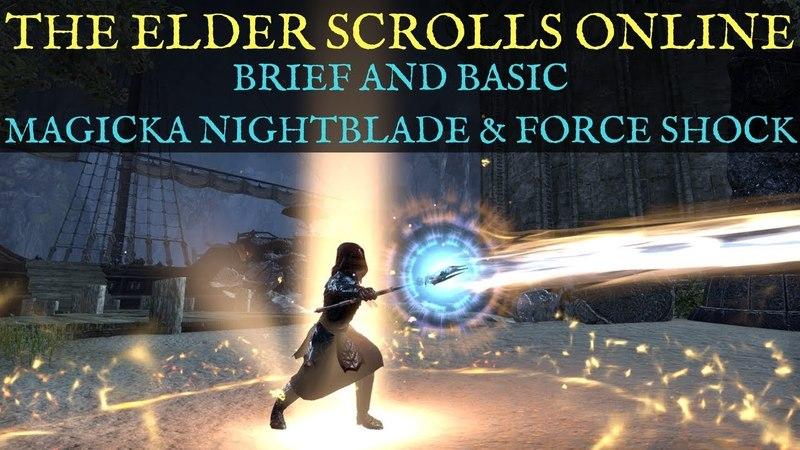 TESO: Magicka Nightblade Force Shock Brief and Basic