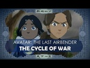 Avatar The Last Airbender - The Cycle of War video essay