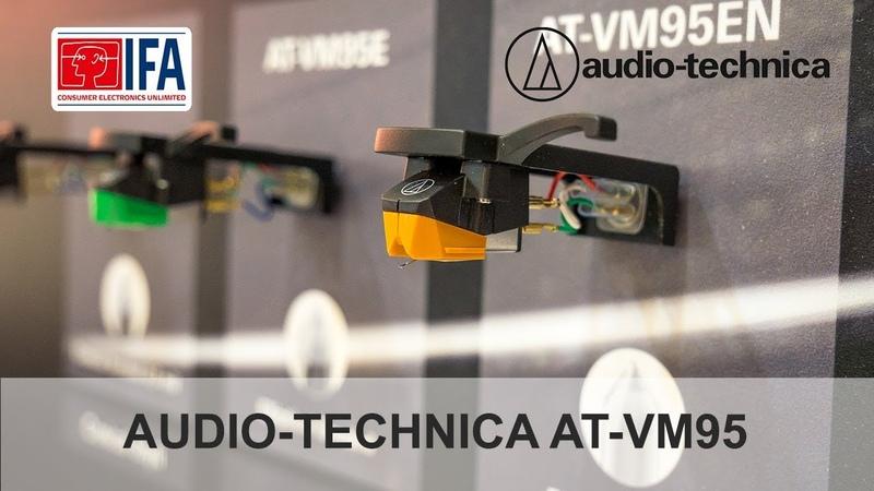 Audio-Technica AT-VM95 НОВАЯ линейка MM-картриджей на IFA 2018 в Берлине