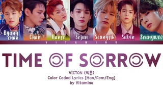 VICTON (빅톤) - 'Time of Sorrow (오월애 (俉月哀))' Lyrics [HAN/ROM/ENG] (Color Coded)
