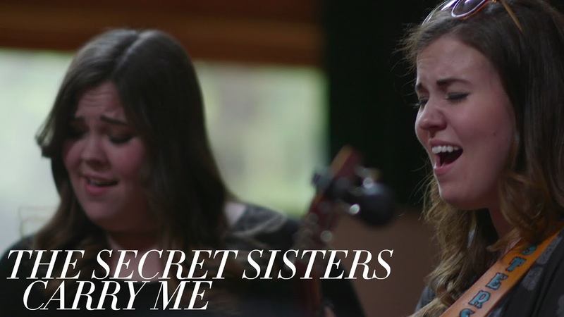 The Secret Sisters - Carry Me [Official Video]