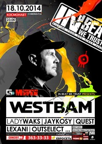 18.10.2014 IBWT feat. WESTBAM @ COSMONAUT