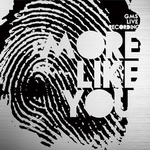 GMS альбом More Like You (Live)