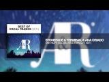 Stoneface &amp Terminal &amp Ana Criado - One Heart (Gal Abutbul Starlight Edit) Best of vocal Trance 2014