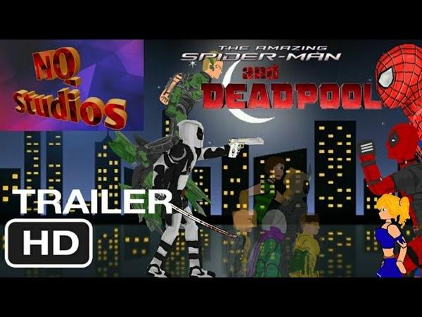 Удивительный человек-паук и Дэдпул первый трейлер|| рисуем мультфильмы 2