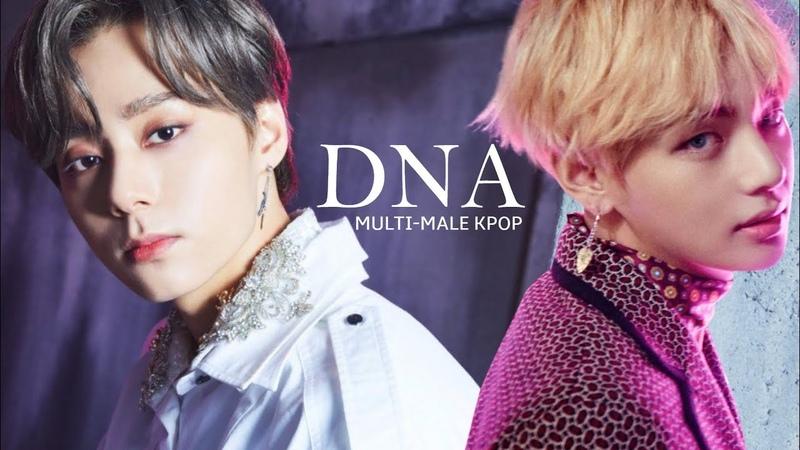 DNA ♥ KPOP; Multi-Male ♥ FMV