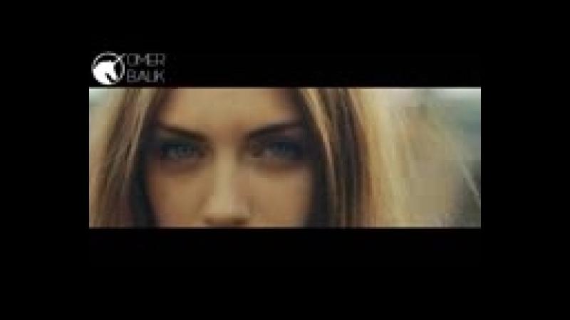 Ömer Balık - Eyes Of You (Original Mix).mp4